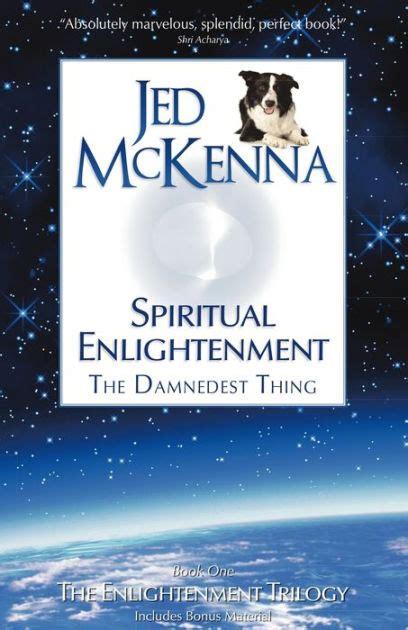 jed mckenna spiritual enlightenment