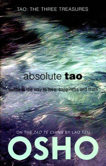 Absolute Tao by Osho Book Summary